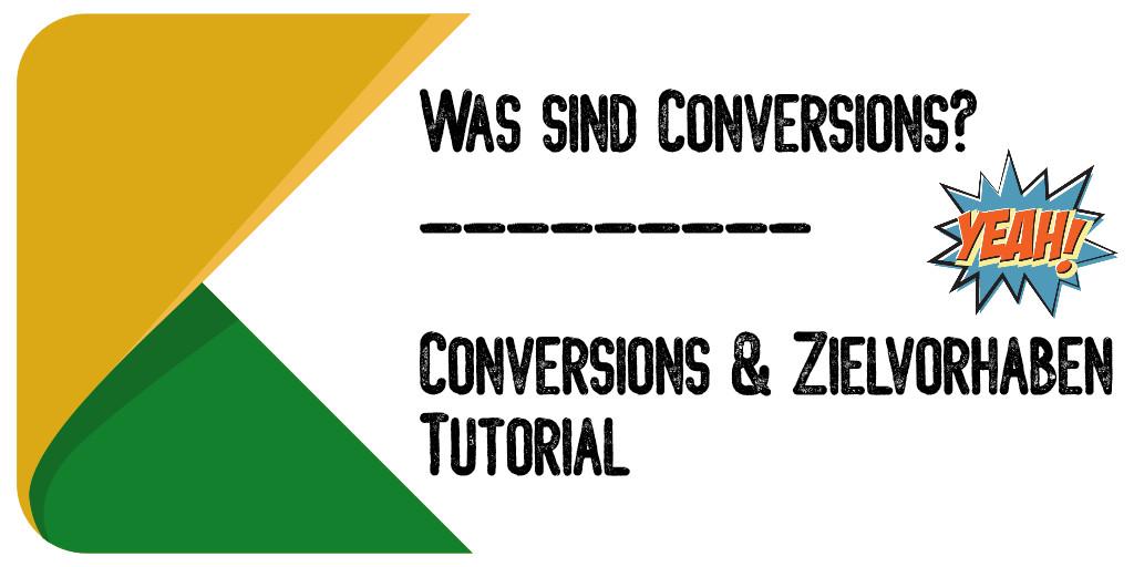 Was sind Conversions? » Die Conversion Definition